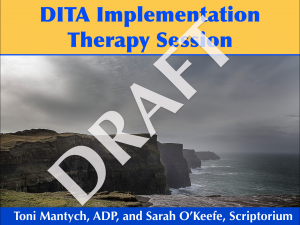 "Presentation slide with title ""DITA Implementation Therapy Session"" and a large gray DRAFT plastered across the slide"